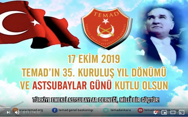 17 EKİM 2019 TEMAD'IN 35 KURULUŞ YILDÖNÜMÜ